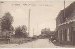 Neuville En Ferrain ( Nord) La Rue De Tourcoing - France