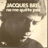 """45 Tours SP - JACQUES BREL  - BARCLAY 61676 -  """" NE ME QUITTE PAS """" + 1 - Autres - Musique Française"""