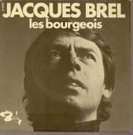 """45 Tours SP - JACQUES BREL  - BARCLAY 61838 -  """" LES BOURGEOIS """" + 1 - Autres - Musique Française"""