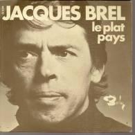 """45 Tours SP - JACQUES BREL  - BARCLAY 61839 -  """" LE PLAT PAYS """" + 1 - Autres - Musique Française"""