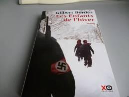 LES ENFANTS DE L'HIVER Par GILBERT BORDES - French