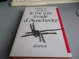 JE ME SUIS EVADE D'AUSCHWITZ  Par RUDOF VRBA ET ALAN BESTIC - French