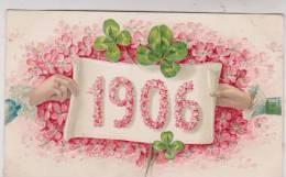 CPA GAUFRRE En RELIEF BONNE ANNEE 1906 !! - New Year