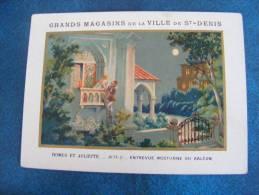 CHROMO GRANDS MAGASINS DE LA VILLE DE ST DENIS..ROMEO ET JULIETTE..ENTREVUE NOCTURNE DU BALCON - Au Bon Marché