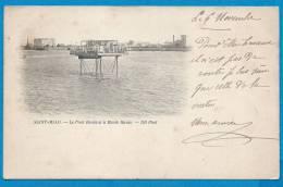 SAINT-MALO    Le Pont Roulant à Marée Haute   écrite En 1900 - Saint Malo
