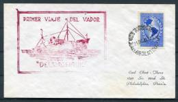 1949 Argentina Maiden Voyage Of SS Del Vapor Ship Cover - Storia Postale
