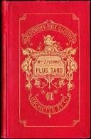 Mlle Zénaïde Fleuriot - Plus Tard Ou Le Jeune Chef De Famille - Hachette / Bibliothèque Rose Illustrée - ( 1896 ) . - Bücher, Zeitschriften, Comics