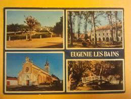 EUGENIE-LES-BAINS  La Mairie - Etablissement Thermal Et Son Parc - L´église - Frankreich