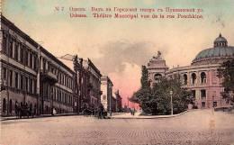 ODESSA : THÉÂTRE MUNICIPAL - VUE DE LA RUE POUCHKINE - ANNÉE ~ 1910 (m-768) - Ukraine