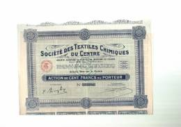Société  Des  TEXTILES  CHIMIQUES  Du  CENTRE  -  Action  Complète - Textile