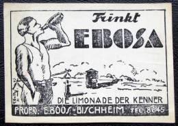 Etiquette Rustique Ou Artisanale Pour  Ebosa  Pour E Boos Bischeim Strasbourg Limonade - Publicités
