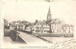 Le Pont De SAINT GILLES CROIX DE VIE - Saint Gilles Croix De Vie
