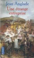 Une Etrange Entreprise De Jean Anglade - Pocket N°  12992 - Janvier 2008 - Zonder Classificatie