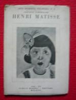 Henri Matisse. Arte Moderna Straniera N.3.Serie A - Pittori N.2. Terza Edizione 34 Tavole. - Livres Anciens