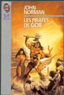 "J´AI LU S-F N° 3548 "" LES PIRATES DE GOR "" JOHN-NORMAN   447 PAGES - J'ai Lu"