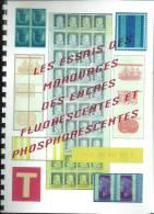 Tout Sur Les Essais Des Encres Phospho Et Fluo. Recueil De 49 Pages Couleur. Port Recommandé Compris - Essais
