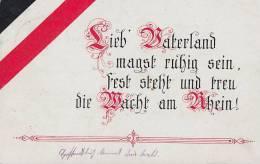DR Propagandakarte 1.WK Lieb Vaterland Magst Ruhig Sein, Fest Steht Und Treu Die Wacht Am Rhein! - Deutschland