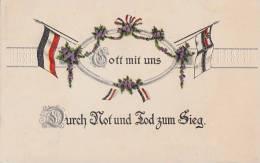 DR Propagandakarte 1.WK Gott Mit Uns  Durch Not Und Tod Zum Sieg Gelaufen - Deutschland