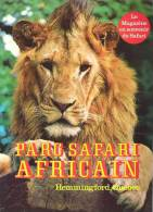 Parc Safari Africain, Hemmingford, Quebec  Le Magazoine En Souvenir Du Safari  20 Pp. - Exploration/Travel