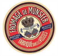 Ancienne étiquette Fromage  Munster Fabriqué Dans Les Vosges  Alsace Lorraine Boitage Leger Qualité Supérieure - Fromage