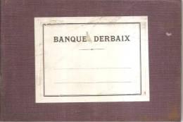 Petit Et Anien Livre Cartonné  De  Compte Vierge De La Banque DERBAIX  FORTIN ET Cie - Autres Collections