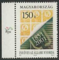 Hungary Ungarn 2001 Mi 4700 ** Stamp Minr. 1 (1871) + Emblem - 150th Ann. Hungarian Stamp Printing / Druckerei - Andere