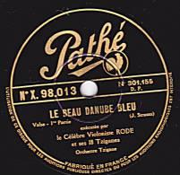 78 Tours - Pathé X.98.013 - Le Célèbre Violoniste RODE - LE BEAU DANUBE BLEU 1re Et 2e Parties - 78 Rpm - Schellackplatten