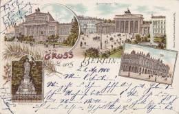 Gruss Aus Berlin, LITHOGRAPHIE, Schauspielhaus, Brandenburger Tor, Goethe-Denkmal, Ruhmeshalle, 1900 - Theater