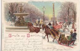 Gruss Aus Berlin, LITHOGRAPHIE, Siegessäule, Tiergarten, Siegesallee, Pferdeschlitten, Postkutsche, 1899 - Monuments
