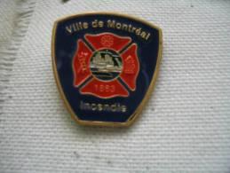 Pin´s Du Service De Sécurité Incendie De Montréal - Brandweerman