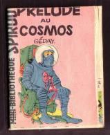 """Mini-récit  N° 25   - """" Prélude Au Cosmos """", De GéDAY - Supplément à Spirou  - Monté. - Spirou Magazine"""