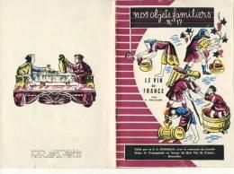 """Collection """" Nos Objets Familiers""""  N° 17 - LE VIN DE FRANCE - S. A. DOSSRAY  - +/- 1960 - Publicité      (2782) - Andere Verzamelingen"""