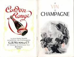 LE VIN DE CHAMPAGNE - Publicité CORDON ROUGE G.H MUMM & C° - Reims - +/- 1960    (2785) - Autres Collections