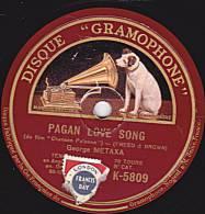"78 Tours - DISQUE ""GRAMOPHONE"" K 5809 - George METAXA  Ténor - PAGAN  LOVE SONG - TU SAIS - 78 Rpm - Schellackplatten"