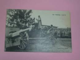CPA   18 Mars 1917  Canons Eglise Benediction - Oorlog 1914-18