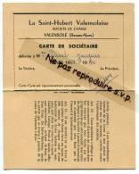 - Soci�t� de chasse, La Saint-Hubert Valensolaise, Valensole, carte de soci�taire, 1969/70, TBE, scans.