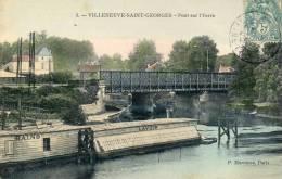 3 - Villeneuve Saint Georges - Pont Sur L'Yerre - 94 - - Villeneuve Saint Georges