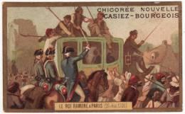 CHROMO Chicorée Casiez-Bourgeois Cambrai Romanet Le Roi Ramené à Paris (25 Juin 1791) Louis XVI Histoire De France - Trade Cards