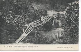 CONGO - AEF - Pont Rustique Sur Un Ruisseau - Congo Français - Autres