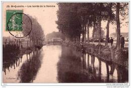 CPA  -   SAINT  QUENTIN  (02)   Les Bords De La Somme .  1907 - Saint Quentin