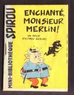"""Mini-récit  N° 72   - """" Enchanté Monsieur Merlin ! """", D'Alfred GéRARD - Supplément à Spirou  - Monté. - Spirou Magazine"""