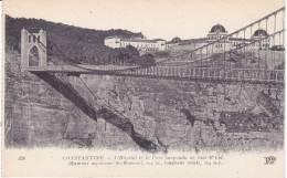 CONSTANTINE - L HOPITAL ET LE PONT SUSPENDU - Constantine