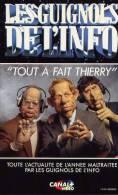LES  GUIGNOLS   DE  L´ INFO   2  ****** Tout A Fait Thierry - Cassettes Vidéo VHS