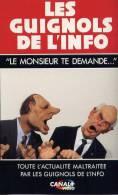 LES  GUIGNOLS   DE  L´ INFO  3  ******   Le Monsieur Te Demande - Autres