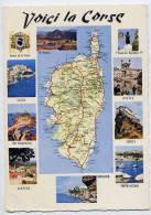 Voici La Corse--carte Géographique--Calvi,Iles Sanguinaires,Sartène,Bonifacio,Porto-Vecchio,Corte,Bastia Et Napoléon 1er - Cartes Géographiques