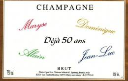 """Etiquette  Champagne    Elaboré Par Château-Malakoff - Déjà 50 Ans """"Maryse, Dominique, Alain, Jean-Luc"""" - Parejas"""