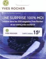 CARTE CADEAU GIFT CARD YVES ROCHER 15€ NEUVE MINT IN FOLDER DANS SON ENCART ORIGINE - Parfum