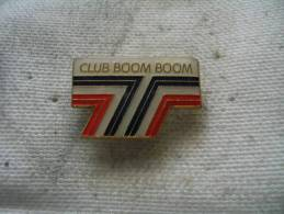 Pin´s Du Club BOOM BOOM - Badges