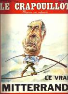 LE CRAPOUILLOT- MAGAZINE NON CONFORMISTE- N° 59- 1981 -  98 PAGES- LE VRAI MITTERAND - Politique