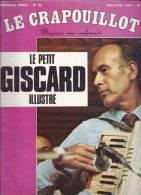 LE CRAPOUILLOT- MAGAZINE NON CONFORMISTE- N° 35- 1975 -  97 PAGES- LE PETIT GISCARD ILLUSTRÉ- - Politique